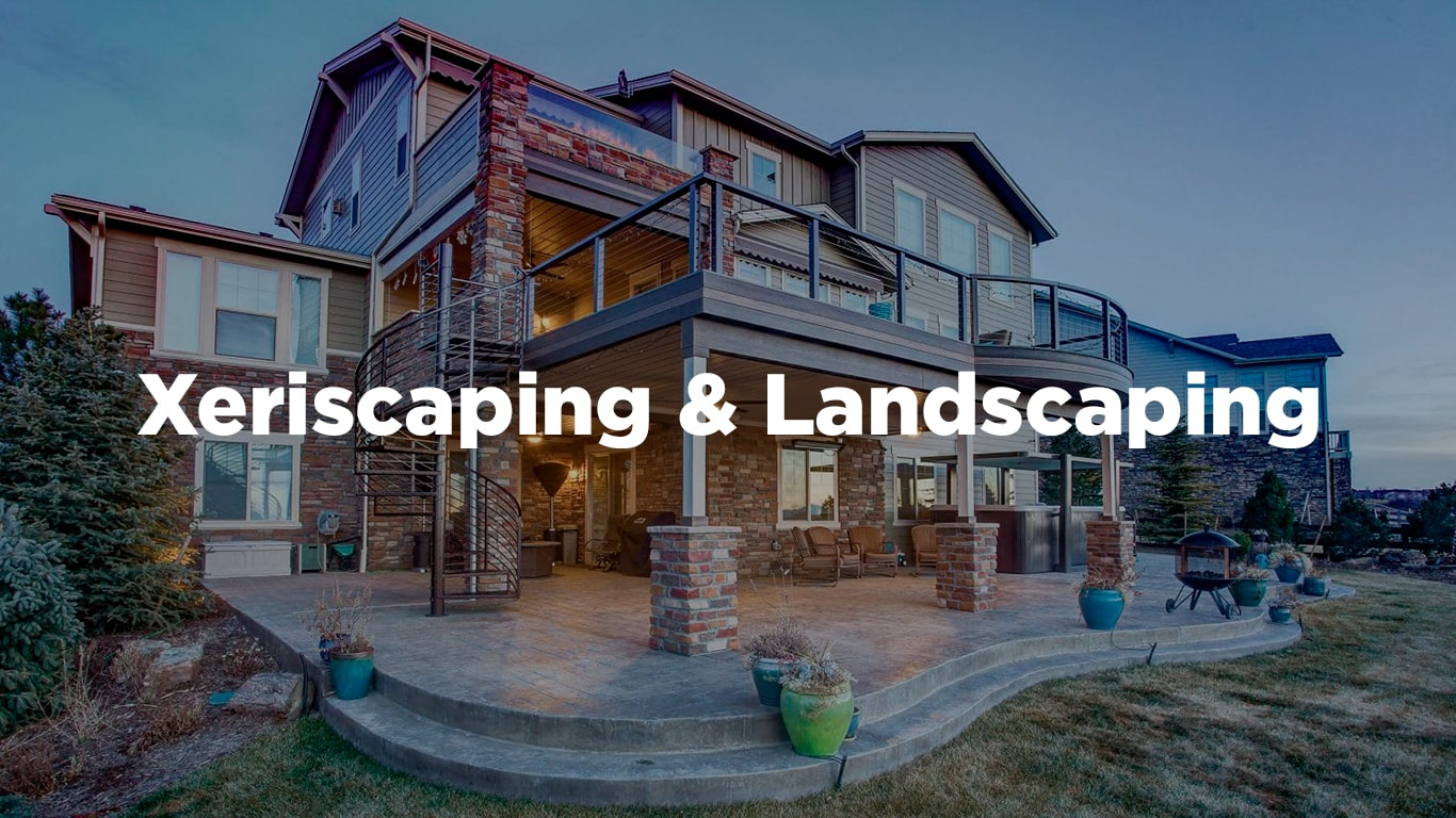 Xeriscaping & Landscaping